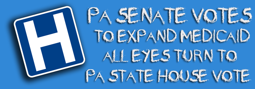 PA Senate Votes Medicaid Expansion FEATURED