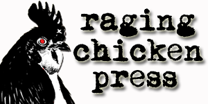 Raging Chicken Press